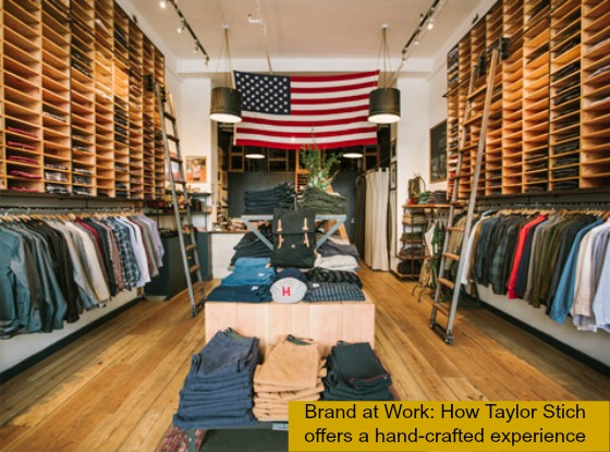 Post image for How to hand-craft your brand experience: Brand at Work case study Taylor Stitch