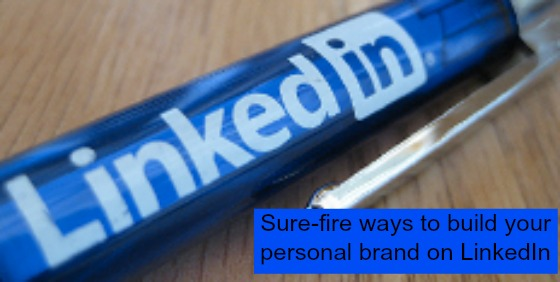 Post image for How to cultivate your personal brand on LinkedIn