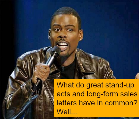 Post image for What great stand-up acts have to do with long-form sales letters