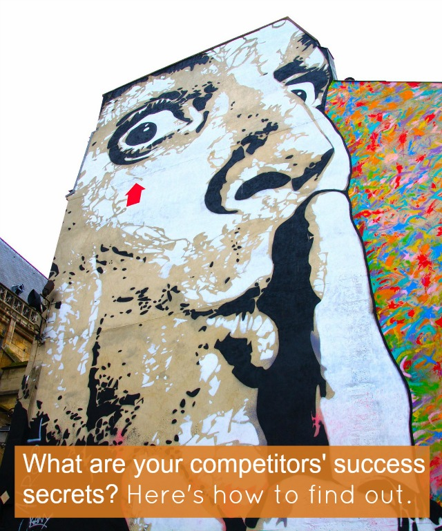 What Are Your Competitors Success Secrets? Here's How to Find Out
