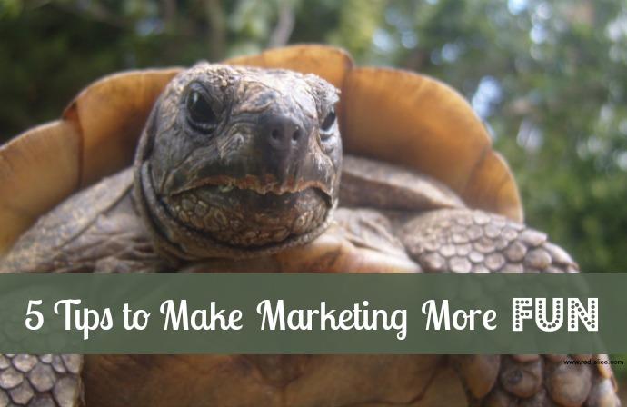 5.24.165ways to Make Marketing Fun (Blog)