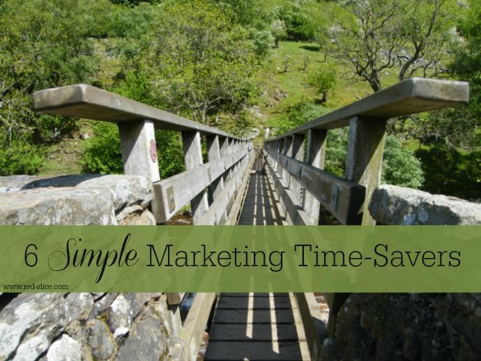 6 Simple Marketing Time-Savers
