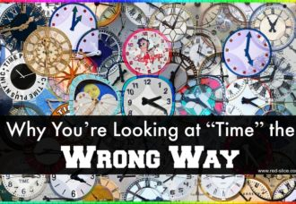 "Why You're Looking at ""Time"" the Wrong Way"