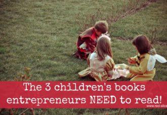 The 3 best children's books for entrepreneurs