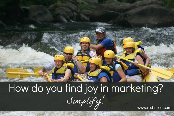 How to Create a Simple Marketing Plan That Brings You Joy
