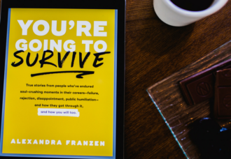 How to Bounce Back from Failure, Rejection and Soul-Crushing Criticism: A Chat with Alexandra Franzen