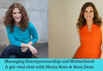 Managing Entrepreneurship and Motherhood: A Chat with Sara Dean