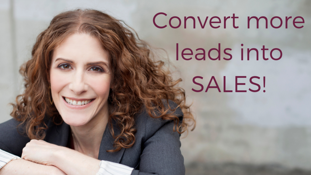 Maria Ross - How to Convert More Prospects Into Sales