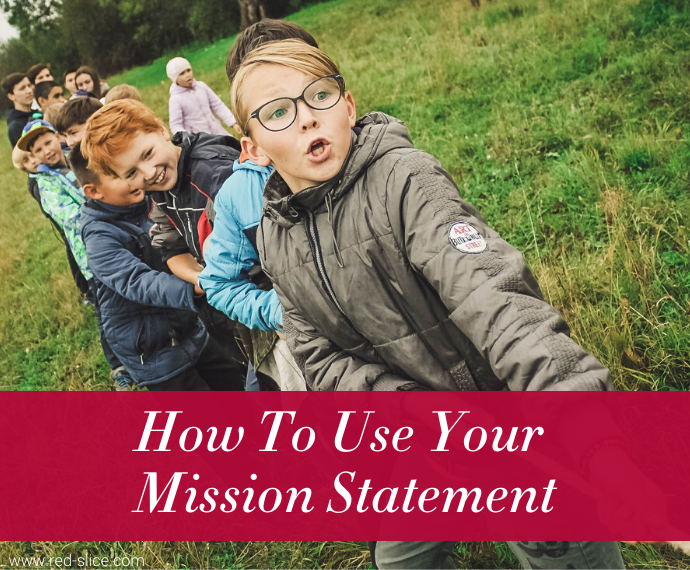 how to use your mission statement