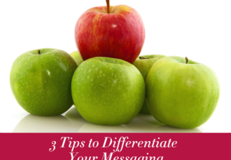 3 Tips to Differentiate Your Messaging