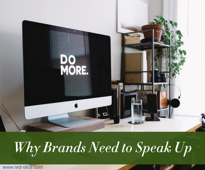 Why Brands Need to Speak Up
