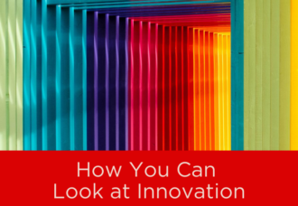 How You Can Look at Innovation