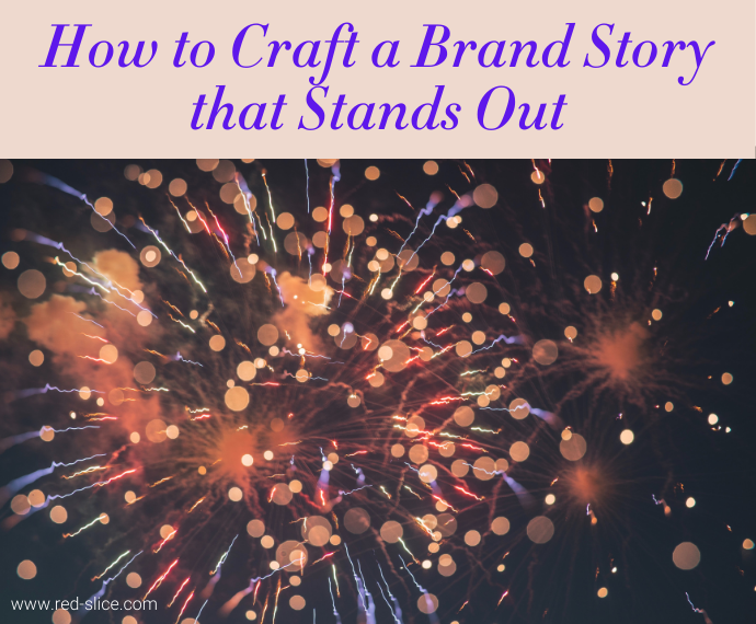How to Craft a Brand Story that Stands Out